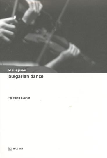 Klaus Paier, Bulgarian dance für Streichquartett